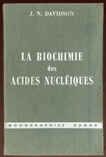 J.M. DAVIDSON, LA BIOCHIMIE DES ACIDES NUCLÉIQUES