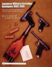 Book - Japanese Military Cartridge Handguns 1893-1945