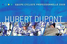 CYCLISME  carte cycliste HUBERT DUPONT équipe AG2R 2008