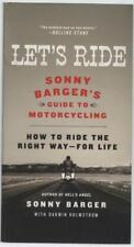 Let's Ride; Sonny Barger's Guide to Motorcycling - Sonny Barger  C4