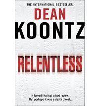 Relentlessby Dean Koontz new paperback