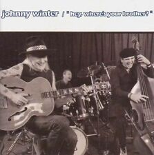 Hey Where's Your Brother? by Johnny Winter (CD, Feb-2016, Talking Elephant)