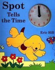 Spot Tells the Time by Hill, Eric