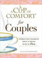 A Cup of Comfort for Couples: Stories that celebrate what it means to be in love