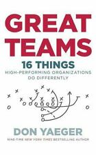 Great Teams: 16 Things High Performing Organizations Do Differently CD Audiobook