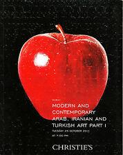 CHRISTIE'S ARAB IRANIAN TURKISH ART Part I 25/10/2011 DUBAI Auction Catalogue