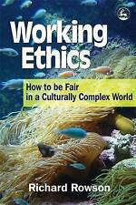 Working Ethics: How To Be Fair In A Culturally Complex World-ExLibrary