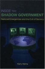 Inside the Shadow Government: National Emergencies