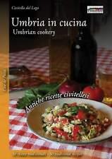 Umbria in cucina Antiche ricette civitellesi II Civitella del Lago ital e ingl