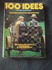 ▬► 100 IDÉES A FAIRE VOUS MÊME  N° 46 ( 1977) COUTURE TRICOT_OUVRAGES_DÉCO -CA49