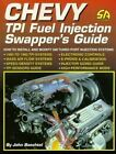 Chevy Tpi Fuel Injection Swappers Guide How To Install Modify Gm Chevrolet