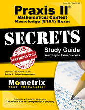 Praxis II Mathematics: Content Knowledge (5161) Exam Secrets Study Guide