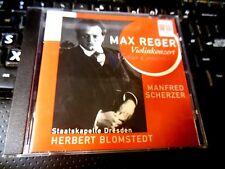 Max Reger: Violin Concerto (CD 1996 Berlin Classics) Manfred Scherzer, Blomstedt