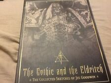 The Gothic and the Eldritch by Jes Goodwin; PB