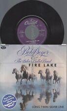 """7""""BOB SEGER--FIRE LAKE--LONG TWIN SILVER LINE"""
