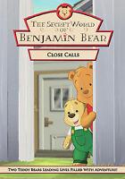 The Secret World Of Benjamin Bear - Close Calls (DVD, 2006)
