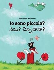 Io Sono Piccola? Nenu? Cinnadana? : Libro Illustrato per Bambini:...