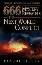 NEW 666 Mystery Revealed: The Next World Conflict by Claude Fleury
