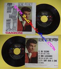 LP 45 7''GENE PITNEY 3 canzoni Un soldino Non lasciamoci Only love no cd mc*dvd
