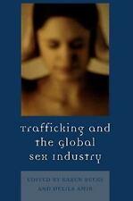 Trafficking & the Global Sex Industry: By Beeks, Karen D., Amir, Delila