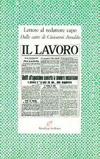 Lettere al redattore capo. Dalle carte di Giovanni Ansaldo. Archinto 1994