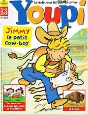 Revue YOUPI * 149 * Cow-boy Bison  magazine enfant documentaire