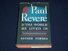 1942 PAUL REVERE & THE WORLD HE LIVED IN BOOK BY ESTER FORBES - ILLUS. - KD 131