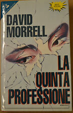 LA QUINTA PROFESSIONE,David Morrell,Sperling& Kupfer 1992