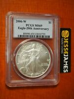 2006 W BURNISHED SILVER EAGLE PCGS MS69 FROM THE 20TH ANNIVERSARY SET LABEL
