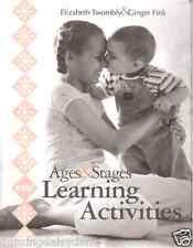 Ages & Stages Learning Activities Elizabeth Twombly: Children to 5 yrs NEW Book