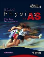 Edexcel Physics for AS by Graham George, Mike Benn (Paperback, 2008)