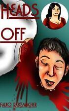 Heads Off (A Lisa Becker Mystery) (Volume 1)