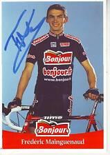CYCLISME carte cycliste FREDERIC MAINGUENAUD équipe BONJOUR.fr 2001 signée