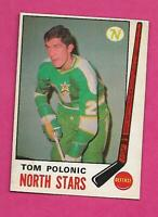 1969-70 OPC # 199 NORTH STARS TOM POLONIC  ROOKIE EX-MT CARD (INV# C4074)
