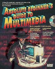Absolute Beginner's Guide to Multimedia/Book and Cd-