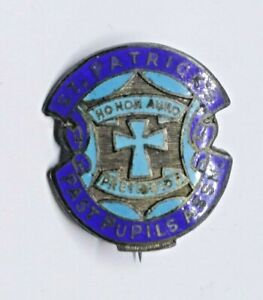 ST PATRICK'S PAST PUPILS ASSOCIATION SCHOOL BADGE / PIN MARKED SILVER