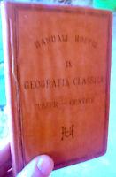 1878 MANUALE HOEPLI 'GEOGRAFIA CLASSICA' PRIMA EDIZIONE GEOGRAFIA DEGLI ANTICHI