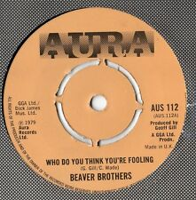 Beaver Brothers - Who Do You Think You're Fooling 1979