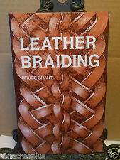 Leather Braiding by Bruce Grant Leathercraft How to Braid Thongs Knotting Knots