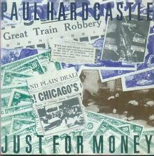 "7"" Paul Hardcastle/Just For Money (D)"