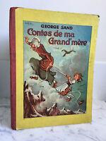 George Sand Cuentos de Mi Grande De Madre Tomo I 1938