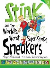 Stink: Stink and the World's Worst Super-Stinky Sneakers Bk. 3 by Megan...