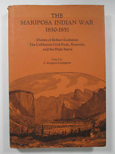 The Mariposa Indian War 1850 1851 Diaries of Robert Eccleston Reprint Ed 1975 #2