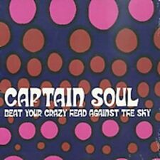Captain Soul - Beat Your Crazy Head Against [New CD]