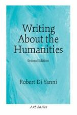 NEW - Writing About the Humanities (2nd Edition) (Art Basics)