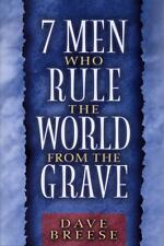 7 Men Who Rule the World from the Grave, Breese, Dave