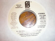 Harold Melvin/Blue Notes 45 Tell The World How I Feel About Cha Baby PHIL PROMO