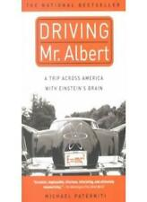 Driving Mr. Albert : A Trip Across America with Einstein's Brain By Michael Pat