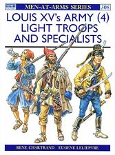 Louis Xv's Light Troops & Specialists - Osprey Book 308