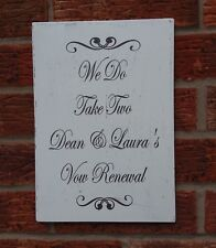 Wedding Vow Renewal Wooden Plaque Shabby & Chic Personalised Sign